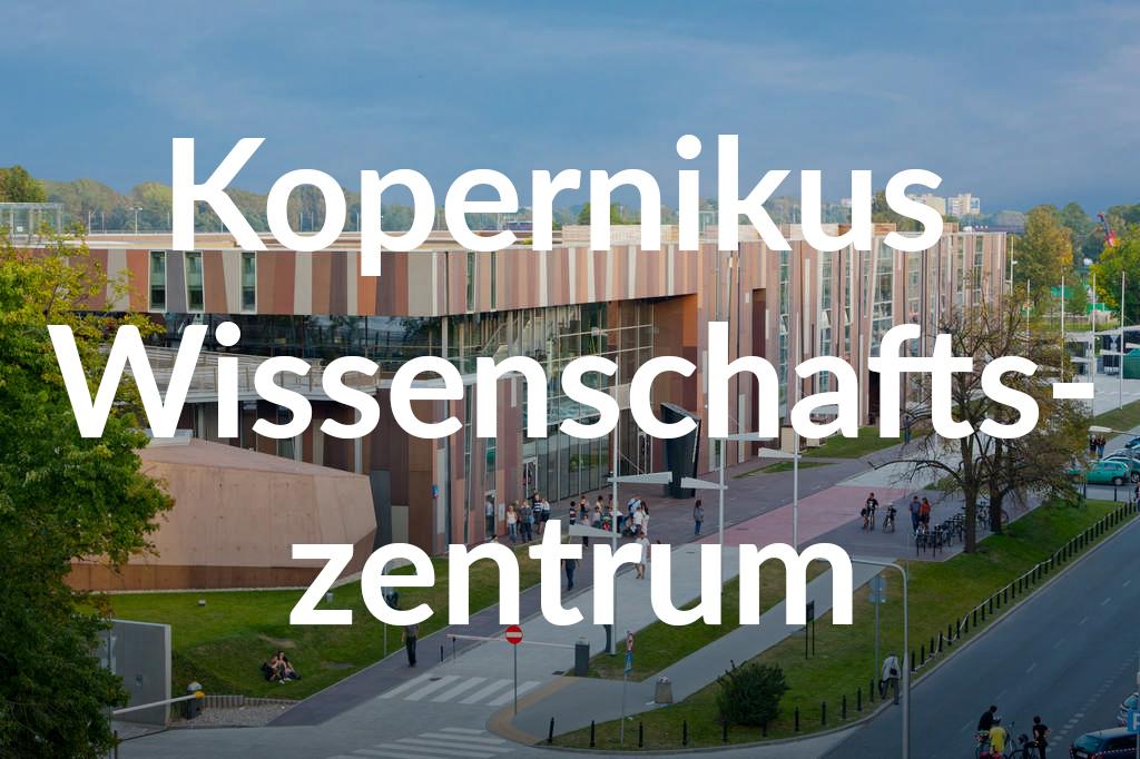 Centrum Nauki Kopernik, fot. Tomasz Nowak