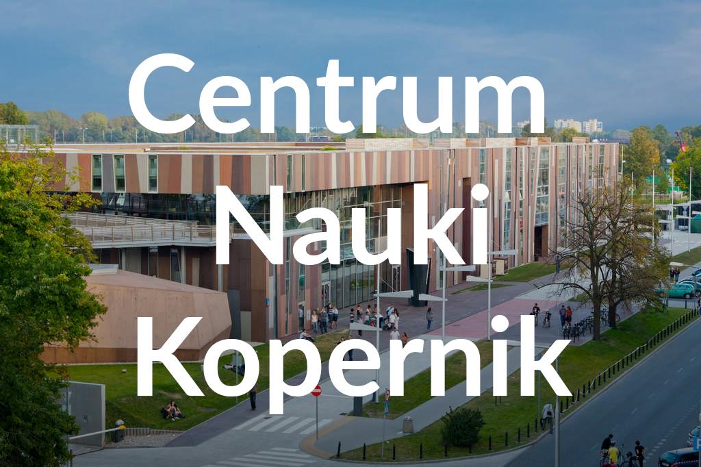 Centrum Nauki Kopernik, fot.Tomasz Nowak