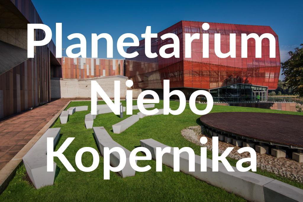 Centrum Nauki Kopernik, fot.Warszawska Organizacja Turystyczna