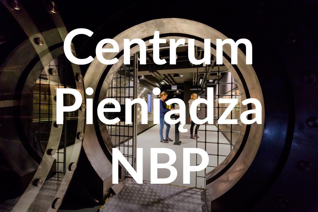 Centrum Pieniądza NBP, fot.Filip Kwiatkowski