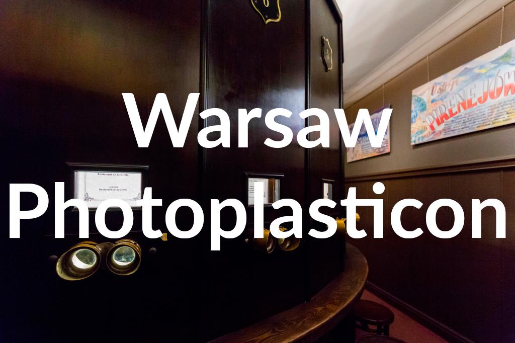 Fotoplastikon Warszawski, fot. Filip Kwiatkowski