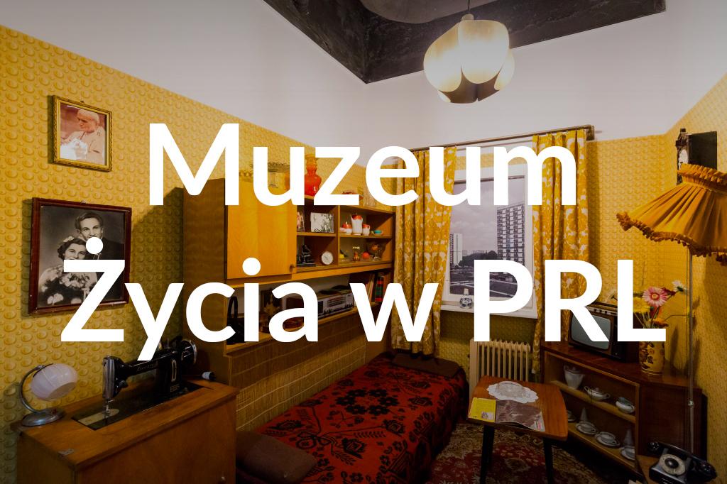 Muzeum Życia wPRL, fot.Filip Kwiatkowski