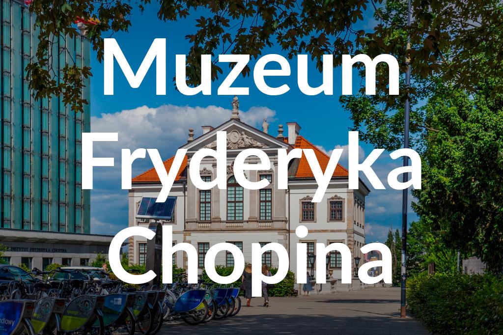 Muzeum Fryderyka Chopina, fot.Filip Kwiatkowski