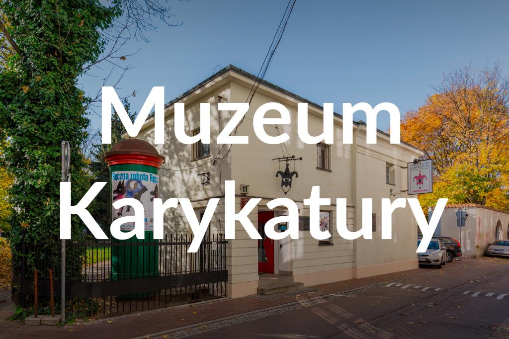 Muzeum Karykatury, fot.Filip Kwiatkowski