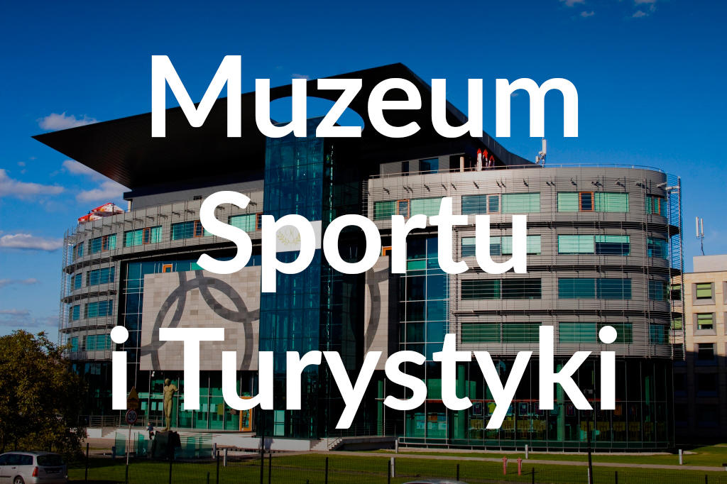 Muzeum Sportu iTurystyki, fot.Piotr Wierzbowski