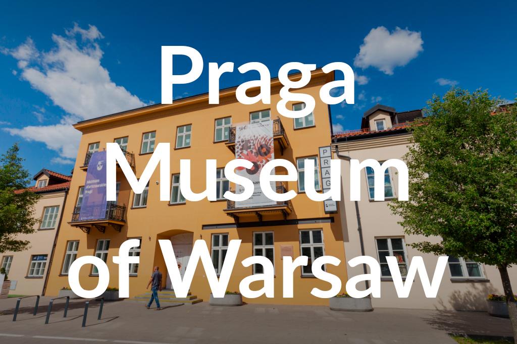 Muzeum Warszawskiej Pragi, fot. Filip Kwiatkowski