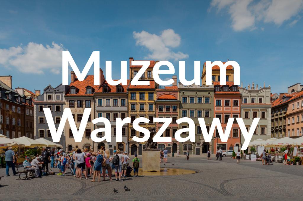 Rynek Starego Miasta, Muzeum Warszawy, fot.Filip Kwiatkowski