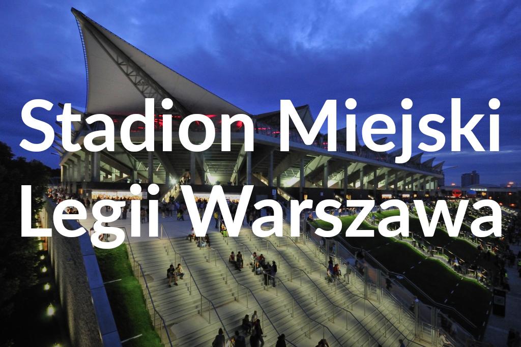 Stadion Miejski Legii Warszawa im.Marszałka J. Piłsudskiego, fot.W. iZ. Panów, pzstudio.pl
